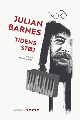 Tidens støj Julian Barnes 9788702282245