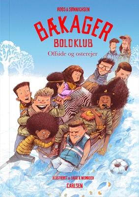 Bækager Boldklub (4) - Offside og osterejer Ole Sønnichsen, Jesper Roos Jacobsen 9788711903384