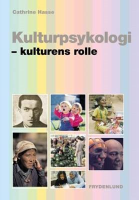 Kulturpsykologi Cathrine Hasse 9788778876515