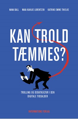 Kan trold tæmmes? Nana Dall, Maia Kahlke Lorentzen, Katrine Emme Thielke 9788793772076
