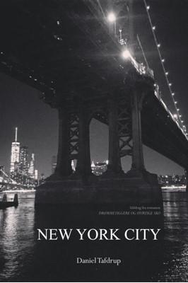 NEW YORK CITY Daniel Tafdrup 9788740460377