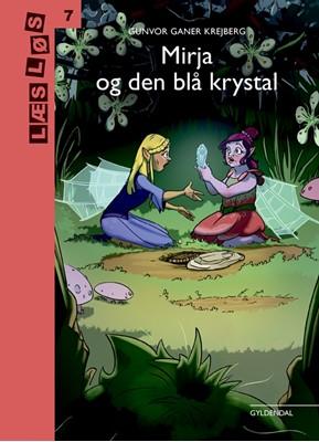 Mirja og den blå krystal Gunvor Ganer Krejberg 9788702286274
