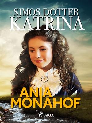 Simos dotter Katrina Ania Monahof 9788726108996