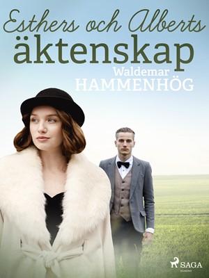 Esthers och Alberts äktenskap Waldemar Hammenhög 9788726147193
