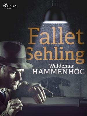 Fallet Sehling Waldemar Hammenhög 9788726147148