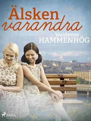 Älsken varandra Waldemar Hammenhög 9788726146967