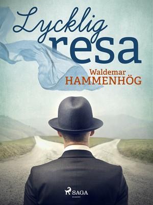 Lycklig resa Waldemar Hammenhög 9788726146974