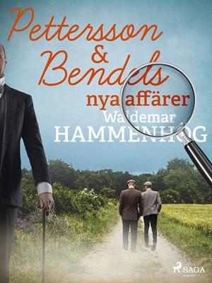 Pettersson & Bendels nya affärer Waldemar Hammenhög 9788726147063