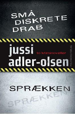 Små diskrete drab / Sprækken Jussi  Adler-Olsen, Jussi Adler-Olsen 9788740055559