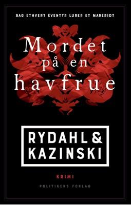Mordet på en havfrue Kazinski, Rydahl, Thomas Rydahl, A.J. Kazinski 9788740043815