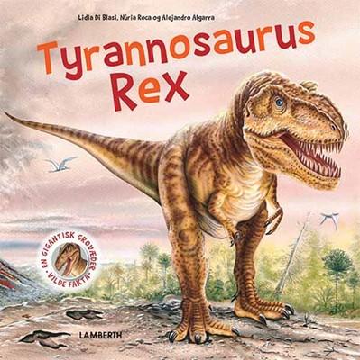 Tyrannosaurus Rex Lidia di Blasi 9788771616149