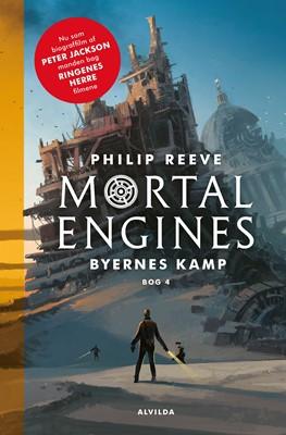 Mortal Engines 4: Byernes kamp Philip Reeve 9788741500027