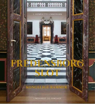 Fredensborg slot Henriette Linnemann 9788711690017