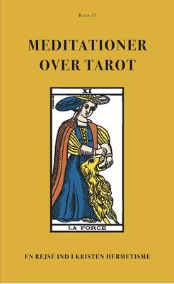 Meditationer over Tarot (BIND II) Anonym Forfatter 9788791388453