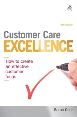 Customer Care Excellence Sarah Cook 9780749457051
