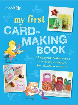 My First Card-Making Book  9781782494454