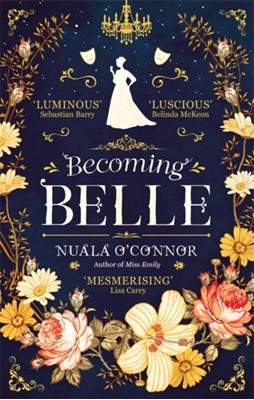 Becoming Belle Nuala O'Connor 9780349421261