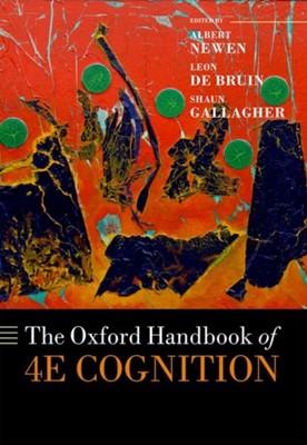 The Oxford Handbook of 4E Cognition  9780198735410