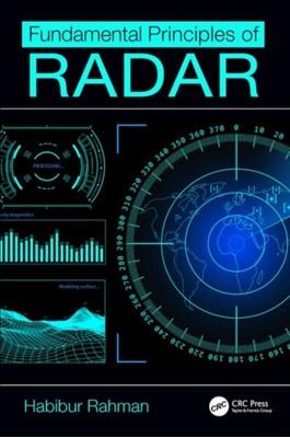 Fundamental Principles of Radar Habibur Rahman 9781138387799