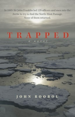Trapped John Roobol 9781911546405