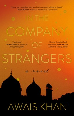 In the Company of Strangers Awais Khan 9781912881482