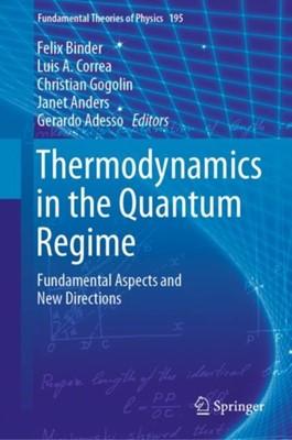 Thermodynamics in the Quantum Regime  9783319990453