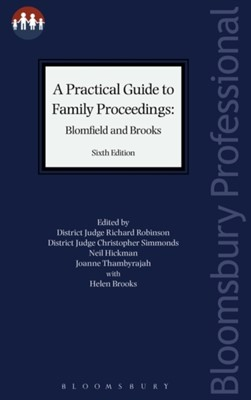 A Practical Guide to Family Proceedings: Blomfield and Brooks  9781526501776