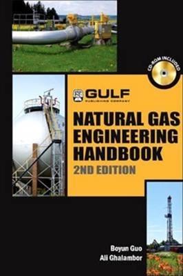 Natural Gas Engineering Handbook Boyan Guo, Ali Ghalambor 9780128103395