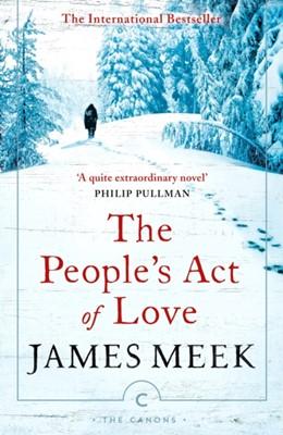 The People's Act Of Love James Meek 9781786894014