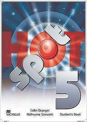 Hot Spot Level 5 Student's Book International Katherine Stannett, Colin Granger 9780230408777