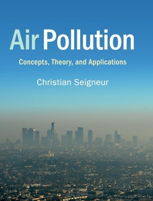 Air Pollution Christian Seigneur 9781108481632