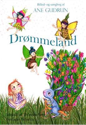 Drømmeland Ane Gudrun, Komponist Thomas Arnt 9788793767263
