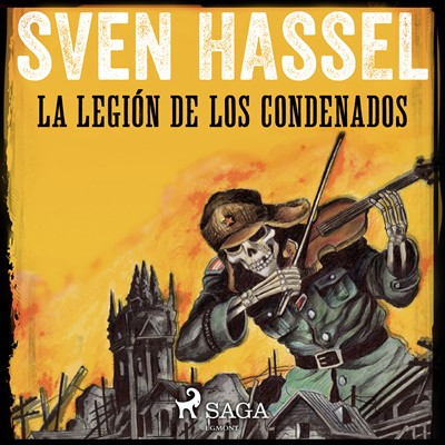 La Legión de los Condenados Sven Hassel 9788726163704