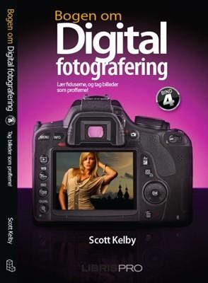 Bogen om digital fotografering, bind 4 Scott Kelby 9788778532039