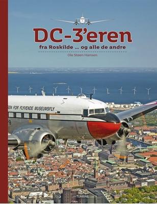 DC-3'eren fra Roskilde ... Ole Steen Hansen 9788740654783
