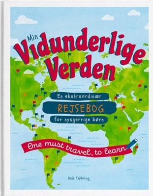 Min Vidunderlige Verden Lene Holm Kring 9788793868007