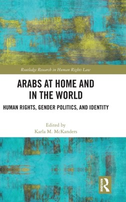 Arabs at Home and in the World  9781138578852
