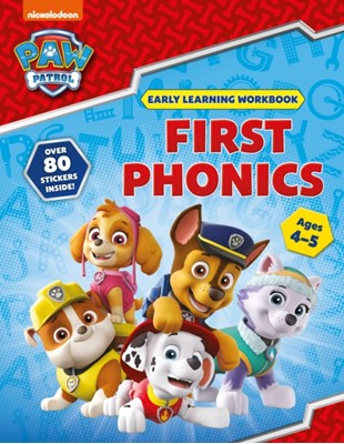 First Phonics (Ages 4 to 5; PAW Patrol Early Learning Sticker Workbook) Scholastic 9781407192871