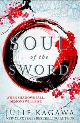 Soul Of The Sword Julie Kagawa 9781848457409