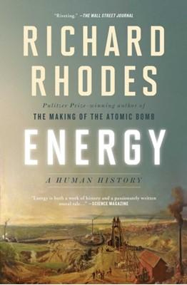 Energy Richard Rhodes 9781501105364
