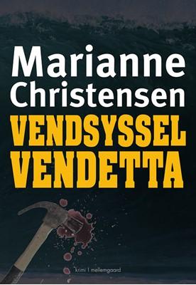 Vendsysselvendetta Marianne Christensen 9788772184272