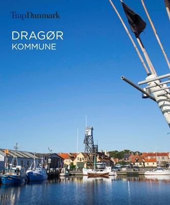 Trap Danmark: Dragør Kommune Trap Danmark 9788771810882