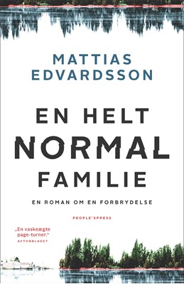 En helt normal familie Mattias Edvardsson 9788770361811