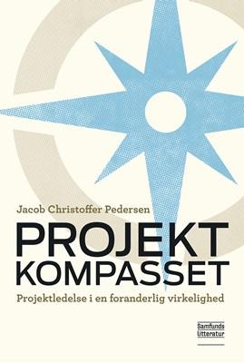 Projektkompasset Jacob Christoffer Pedersen 9788759333013