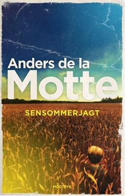 Sensommerjagt Anders De la Motte 9788770072250