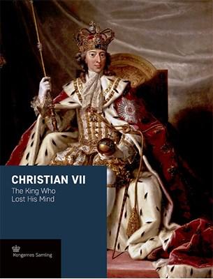 Christian VII - engelsk udgave Jens Busck 9788772170442