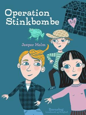 Operation Stinkbombe Jesper Holm 9788726195392