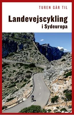 Turen går til landevejscykling i Sydeuropa Thomas Alstrup 9788740036336