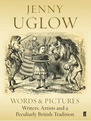 Words & Pictures Jenny Uglow 9780571354115