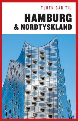 Turen går til Hamburg & Nordtyskland Jytte Flamsholt Christensen 9788740045918